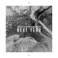 Next Year — Ghosts, Ryan Henderson