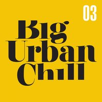 Big Urban Chill 3 — сборник