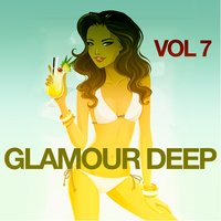 Glamour Deep, Vol. 7 — сборник