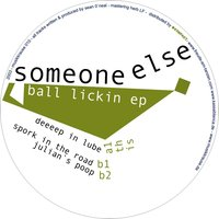 Ball Lickin EP — Someone Else