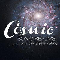 Cosmic Sonic Realms...your Universe is calling! — Cosmic Ringtones & Sonic Realms...your Universe is calling!