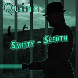 Smitty the Sleuth — Quinn