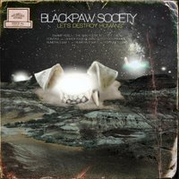 Let's Destroy Humans — Blackpaw Society