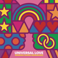 Universal Love - Wedding Songs Reimagined — сборник