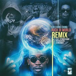 Rock Di World — Chi Ching Ching, Fatman Scoop, Patoranking, Stonebwoy, Dutty Rock Productions