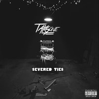 Severed Ties — Taks One