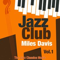 Jazz Club, Vol. 1 — Miles Davis