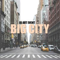 Big City — DJ Art Event