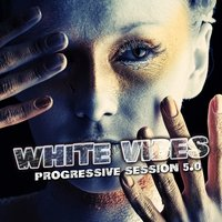 White Vibes : Progressive Session 5.0 — сборник