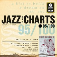 Jazz in the Charts Vol. 95 - A Kiss to Build a Dream On — Sampler