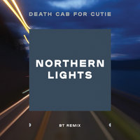 Northern Lights — Death Cab for Cutie
