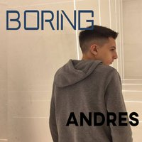 Boring — Andres