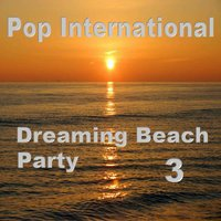 Dreaming Beach Party 3 — сборник