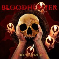 The End of Faith — Bloodhunter