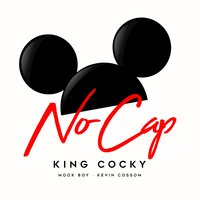 No Cap — Kevin Cossom, Mook Boy, KING COCKY