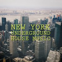 New York Underground House Music — сборник