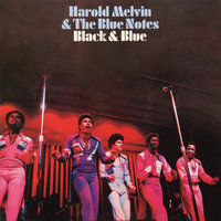 Black & Blue — Harold Melvin & The Blue Notes