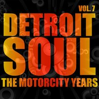 Detroit Soul, The Motorcity Years, Vol. 7 — сборник
