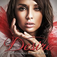 Desire - 30 Memorable Romantic Songs — Фредерик Лоу