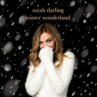 Winter Wonderland — Sarah Darling