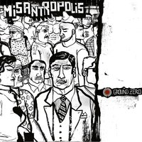 Misantropolis — Ground Zero