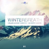 Winterbreath, Vol. 4 - Chilled Lounge Tunes For The Winter Season — сборник