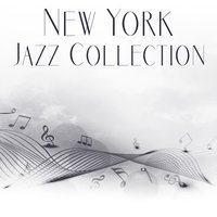 New York Jazz Collection – Smooth Jazz Lounge, Night Piano, Jazz Vibes — New York Jazz Lounge