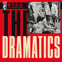Stax Classics — The Dramatics