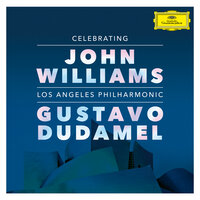 Celebrating John Williams — Los Angeles Philharmonic, Gustavo Dudamel