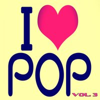 I Love Pop, Vol. 3 — сборник