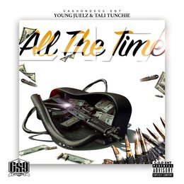 All the Time (24 / 7) — Stoney, Young Juelz, Tali Tunchi