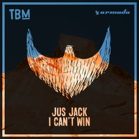 I Can't Win — Jus Jack
