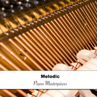 20 Melodic and Tranquil Piano Masterpieces for Cooking — Pianoramix, London Piano Consort, RPM (Relaxing Piano Music), Pianoramix, RPM (Relaxing Piano Music), London Piano Consort