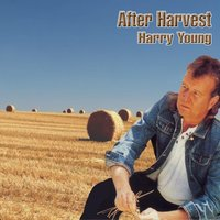 After Harvest — Harry Young