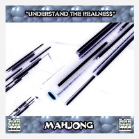 Understand The Realness — Mahjong