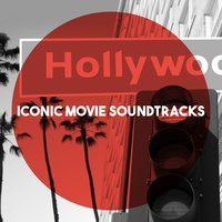 Iconic Movie Soundtracks — Wiener Philharmoniker, Herbert von Karajan, The Hollywood Bowl Symphony Orchestra