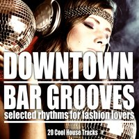 Downtown Bar Grooves — сборник