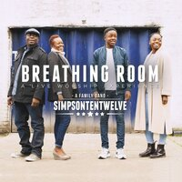 Breathing Room: A Live Worship Experience — simpsontentwelve