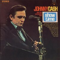 Showtime — Johnny Cash and The Tennessee Two