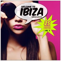 Welcome to Ibiza (25 House Bombs), Vol. 3 — сборник