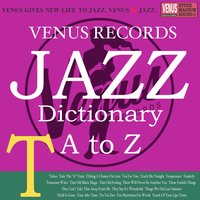 Jazz Dictionary T — сборник