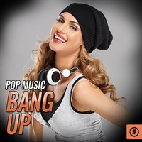 Pop Music Bang Up — сборник