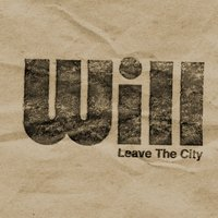 Leave the City — Will