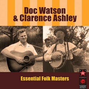 Doc Watson & Clarence Ashley - Lee Highway Blues