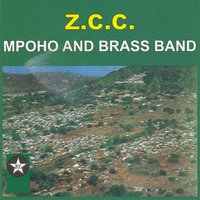 Mpoho And Brass Band — Z.C.C. Brass Band