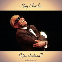 Yes Indeed!! — Ray Charles, The Cookies / The Raelettes / Mary Ann Fisher