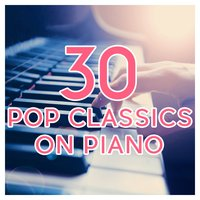 30 Pop Classics on Piano — сборник