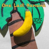One Last Banana — YJC Kids, Bee Jr.