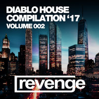 Diablo House '17 (Volume 002) — сборник