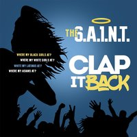 Clap It Back — The S.A.1.N.T.